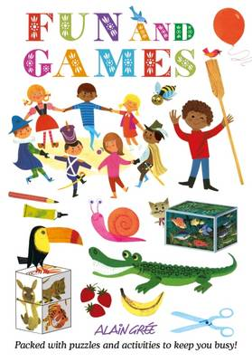 Alain Gree - Fun and Games by Alain Gree
