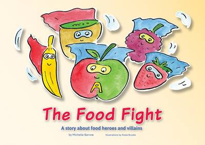 The Food Fight by Michelle Barrow
