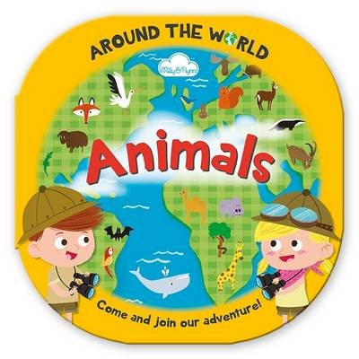 Around the World Animals Fun, Rounded Board Book by Moira Butterfield