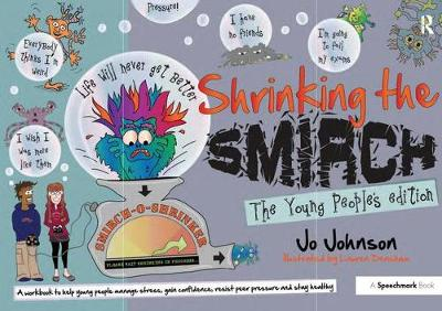 Shrinking the Smirch The Young People's Edition by Jo Johnson