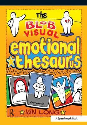 The Blob Visual Emotional Thesaurus by Ian Long