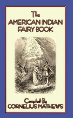 The American Indian Fairy Book - 26 Stories and Legends by John McLenan
