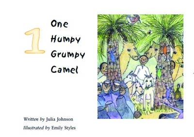 One Humpy Grumpy Camel by Julia Johnson