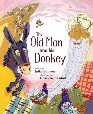 The Old Man and His Donkey by Julia Johnson
