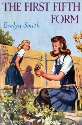 The First Fifth Form by Evelyn Smith