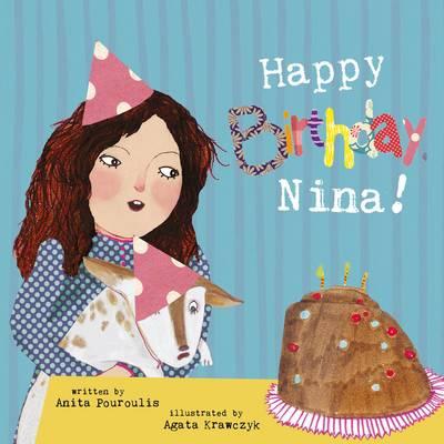 Happy Birthday, Nina! by Anita Pouroulis