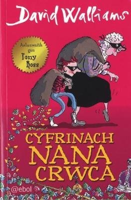 Cyfrinach Nana Crwca by David Walliams