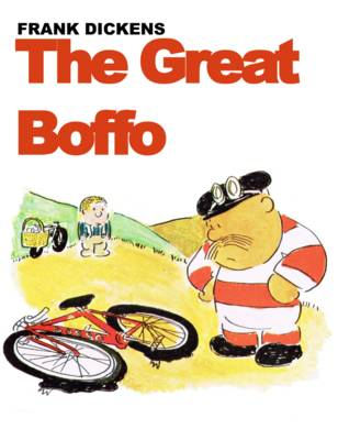 The Great Boffo by Frank Dickens