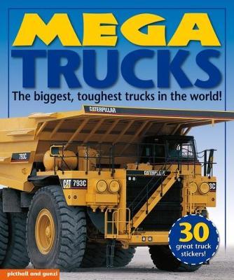 Mega Trucks by Debor Murrell