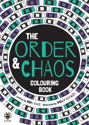 The Order and Chaos Colouring Book by Rudi Haig