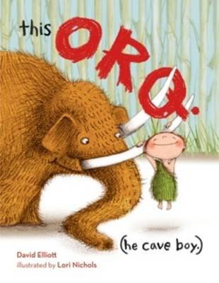 This Orq. (He Cave Boy) by David Elliott