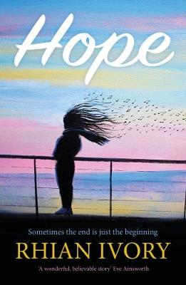Hope by Rhian Ivory