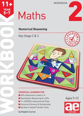11+ Maths Year 5-7 Workbook 2 Numerical Reasoning by Stephen C. Curran