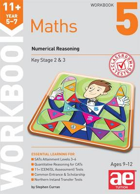 11+ Maths Year 5-7 Workbook 5 Numerical Reasoning by Stephen C. Curran