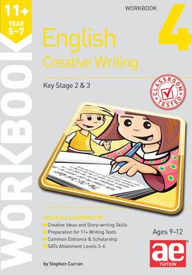 11+ Creative Writing Workbook 4 Creative Writing and Story-Telling Skills by