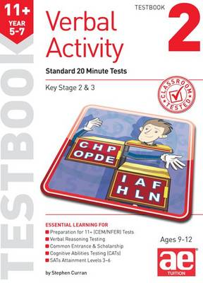 11+ Verbal Activity Year 5-7 Testbook 2 Standard 20 Minute Tests by Stephen C. Curran, Warren J. Vokes