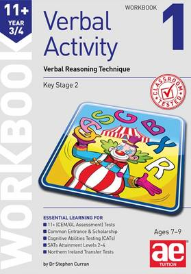 11+ Verbal Activity Year 3/4 Workbook 1 Verbal Reasoning Technique by Stephen C. Curran