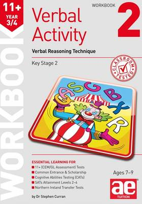 11+ Verbal Activity Year 3/4 Workbook 2 Verbal Reasoning Technique by Stephen C. Curran, Christine R. Draper