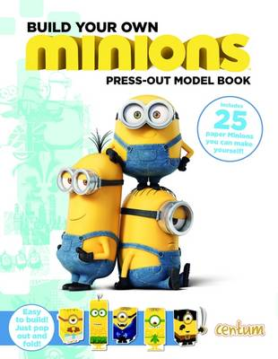 Build Your Own Minions Press-Out Model Book by