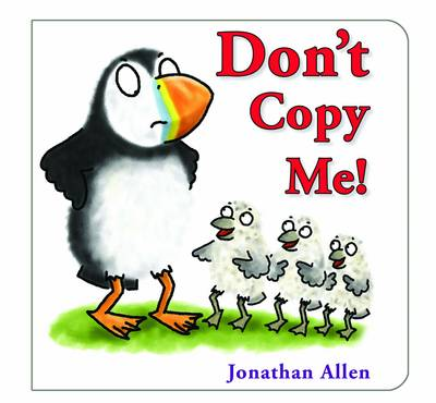 Don't Copy Me! by Jonathan Allen