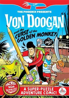 Von Doogan and the Curse of the Golden Monkey by Lorenzo Etherington