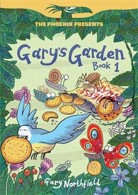 Gary's Garden by Gary Northfield