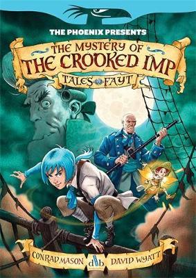The Mystery of the Crooked Imp by Conrad Mason, David Wyatt