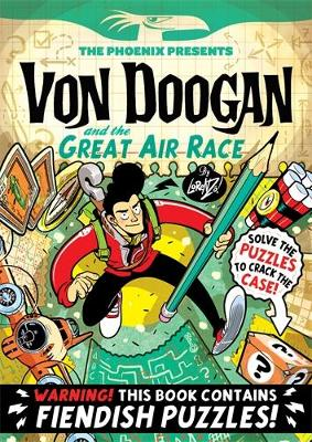 Von Doogan and the Great Air Race by Lorenzo Etherington