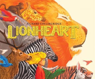 Lionheart by Richard Collingridge