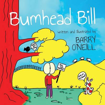 Bumhead Bill by Barry O'Neill
