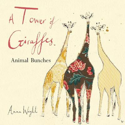 A Tower of Giraffes by Anna Wright