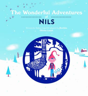 The Wonderful Adventures of Nils by Selma Lagerlöf