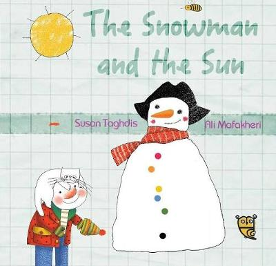 The Snowman and the Sun by Susan Taghdis