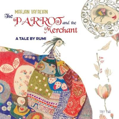 The Parrot and the Merchant by Rumi