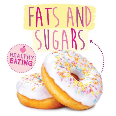Fats and Sugars by Grace Jones, Gemma McMullen