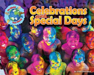 Celebrations and Special Days by Ellen Lawrence