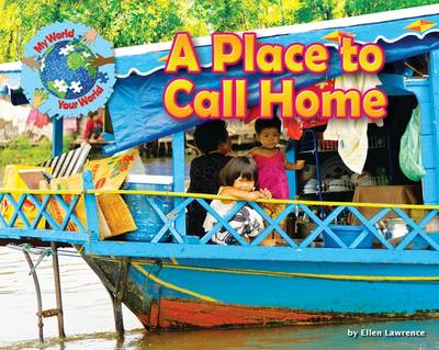 A Place to Call Home by Ellen Lawrence