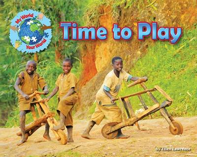 Time to Play by Ellen Lawrence