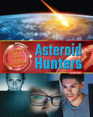 Asteroid Hunters by Ruth Owen