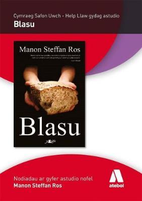 Help Llaw Gydag Astudio: Blasu gan Manon Steffan Ros - Cymraeg Safon Uwch by Manon Steffan Ros