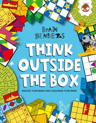 Brain Benders - Think Outside the Box by Gareth Moore