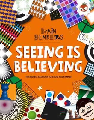 Brain Benders - Seeing is Believing by Gareth Moore