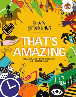 Brain Benders - That's Amazing by Gareth Moore