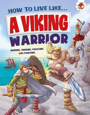 How to Live Like a Viking Warrior by