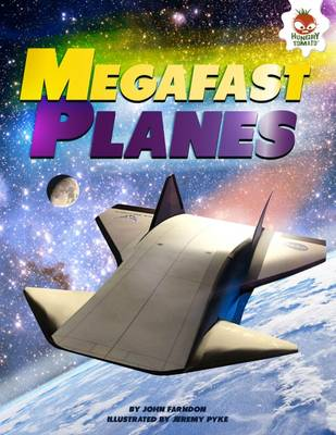 Mega Fast Planes by John Farndon