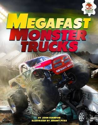 Mega Fast Monster Trucks by John Farndon