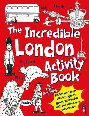 The Incredible London Activity Book by Fiona MacDonald