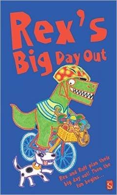 Rex's Big Day Out by Carolyn Scrace