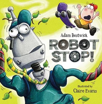 Robot Stop by Adam Bestwick