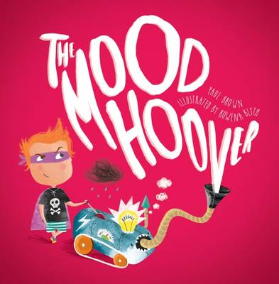 The Mood Hoover by Paul Brown